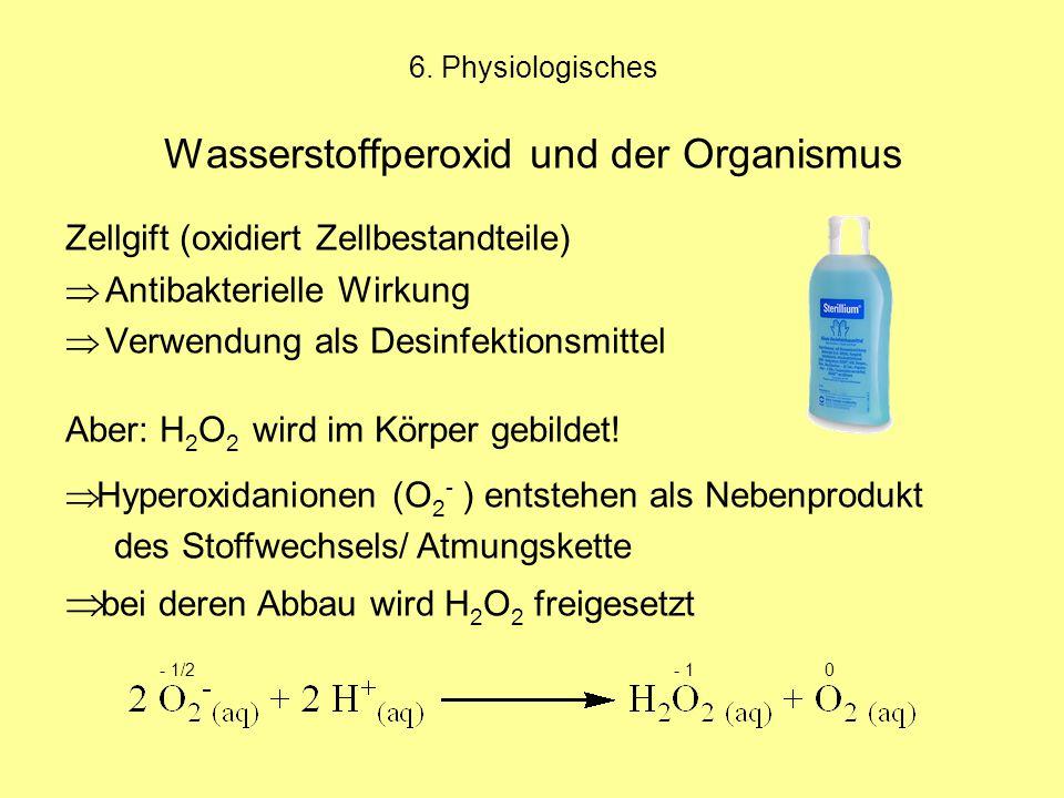 Wasserstoffperoxid und der Organismus