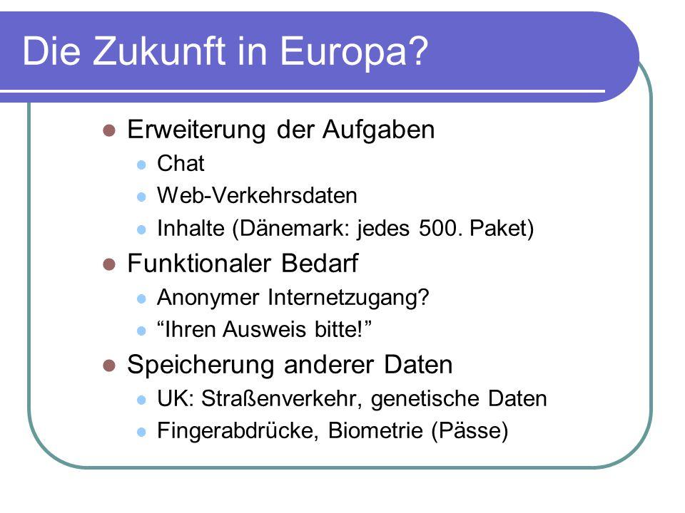Die Zukunft in Europa Erweiterung der Aufgaben Funktionaler Bedarf