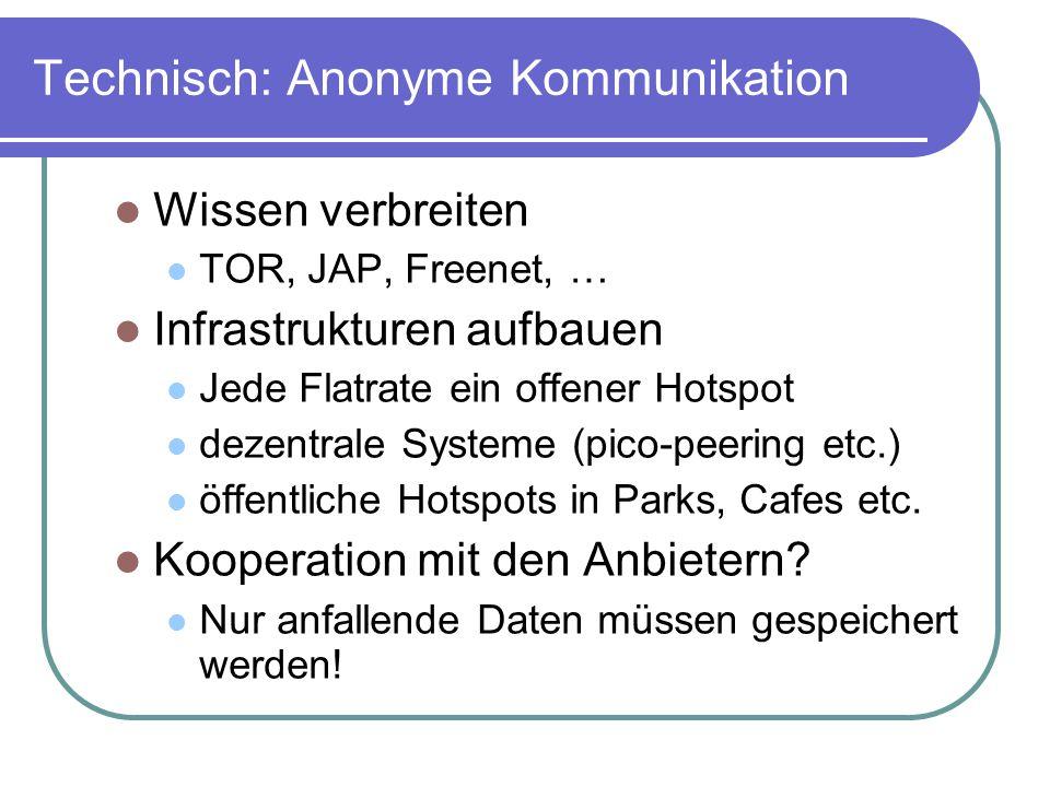 Technisch: Anonyme Kommunikation
