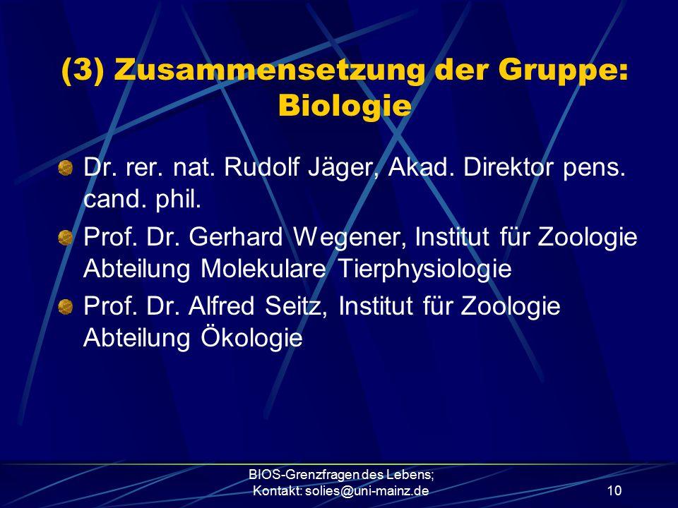 (3) Zusammensetzung der Gruppe: Biologie