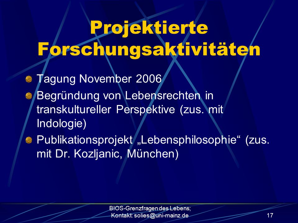 Projektierte Forschungsaktivitäten