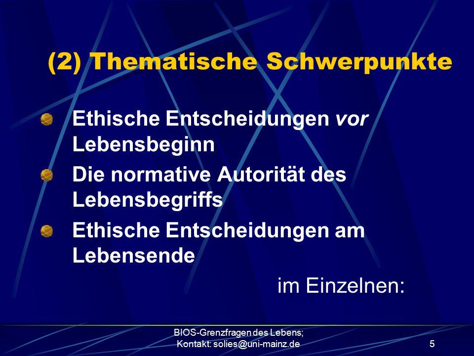 (2) Thematische Schwerpunkte