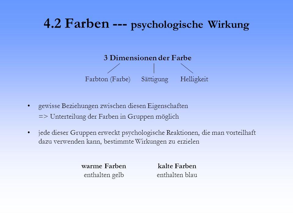 4.2 Farben --- psychologische Wirkung