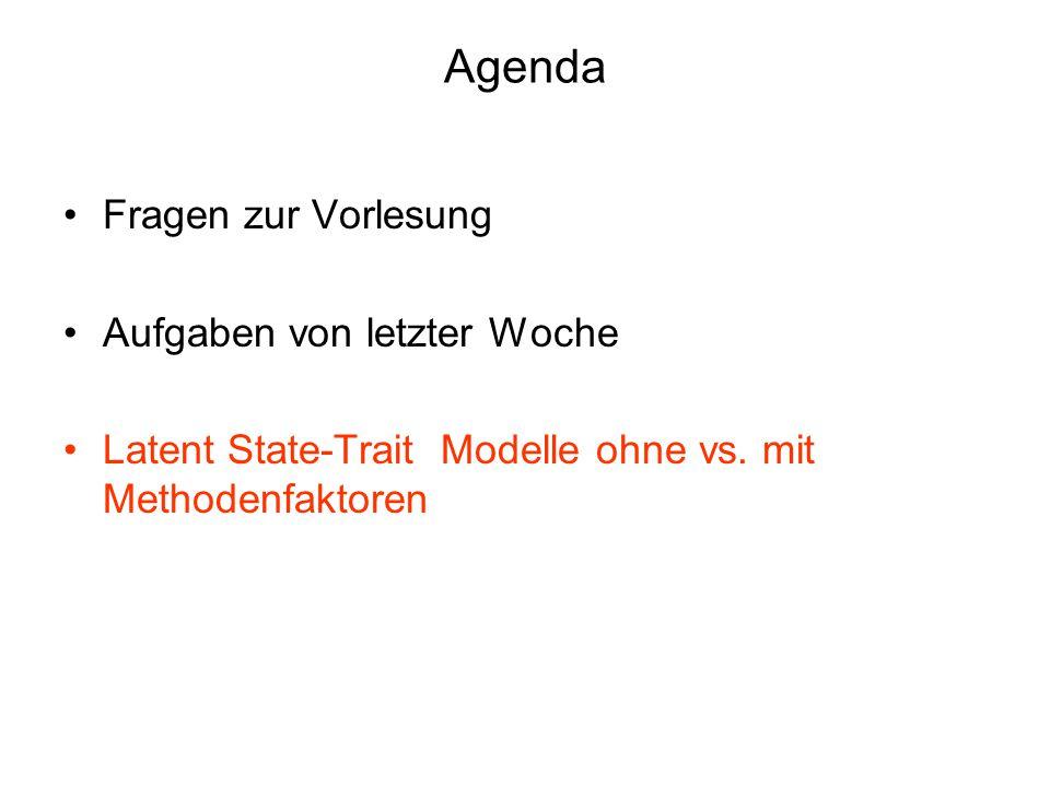 Agenda Fragen zur Vorlesung Aufgaben von letzter Woche