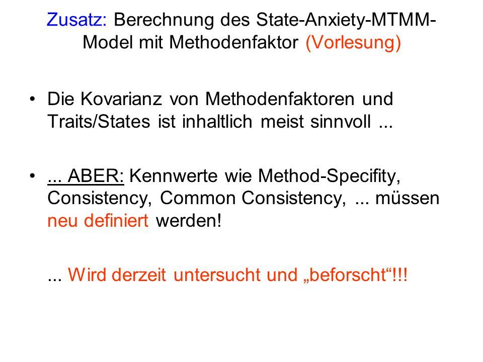 Zusatz: Berechnung des State-Anxiety-MTMM-Model mit Methodenfaktor (Vorlesung)
