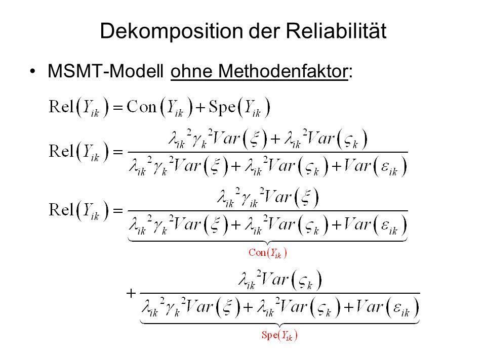 Dekomposition der Reliabilität