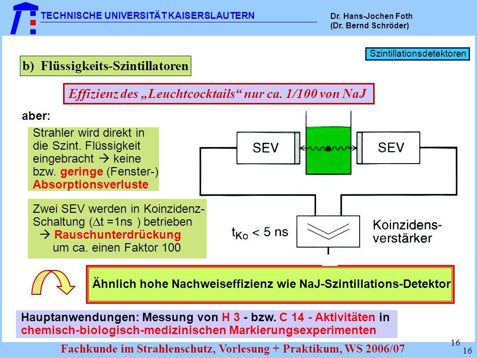 b) Flüssigkeits-Szintillatoren