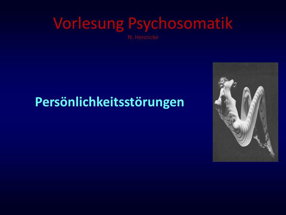 Vorlesung Psychosomatik N. Hennicke