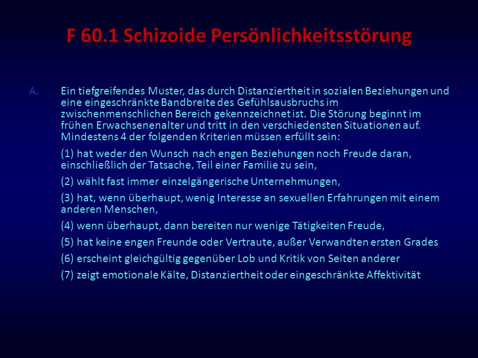 F 60.1 Schizoide Persönlichkeitsstörung