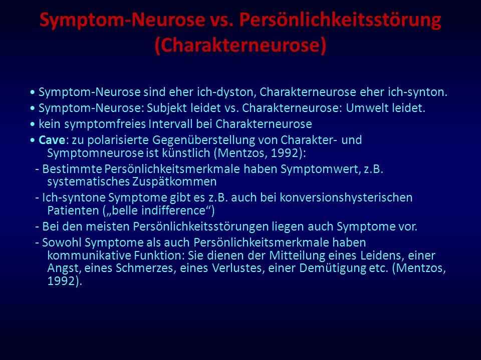 Symptom-Neurose vs. Persönlichkeitsstörung (Charakterneurose)