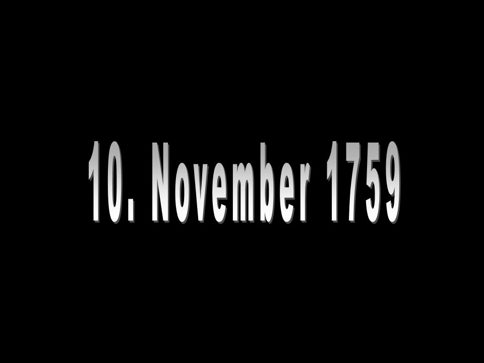 Anfang: Geburtstag 10. November 1759