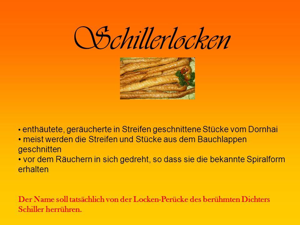 Schillerlocken enthäutete, geräucherte in Streifen geschnittene Stücke vom Dornhai.