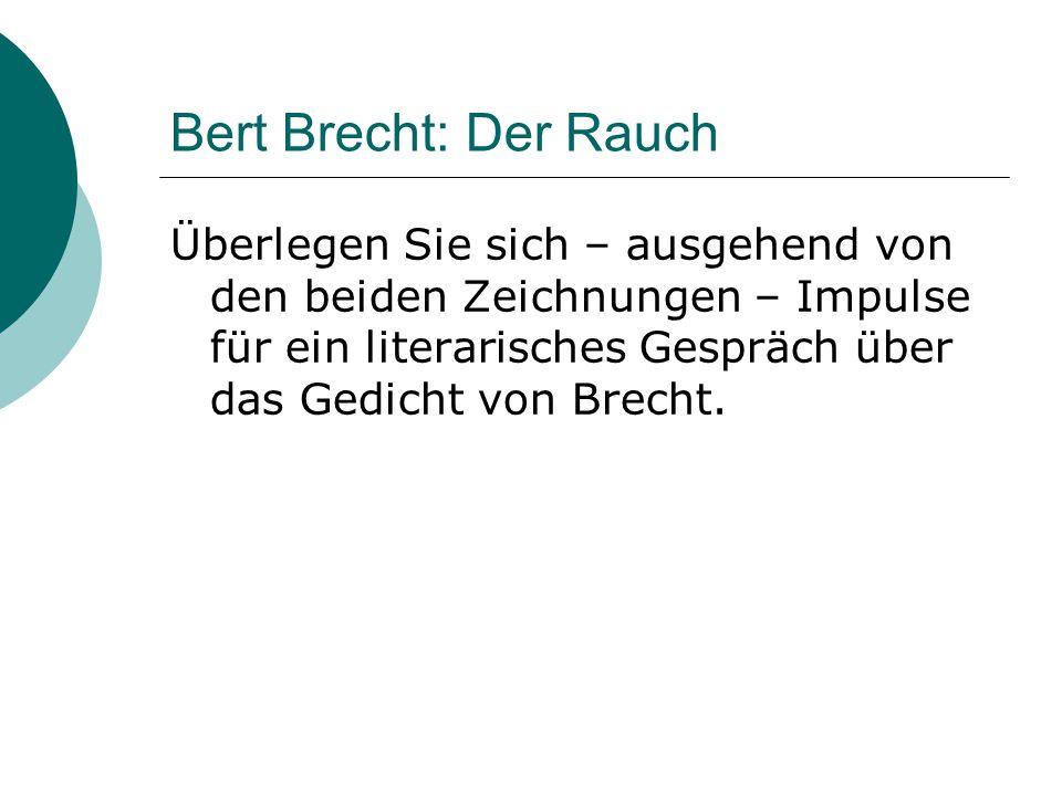Bert Brecht: Der Rauch
