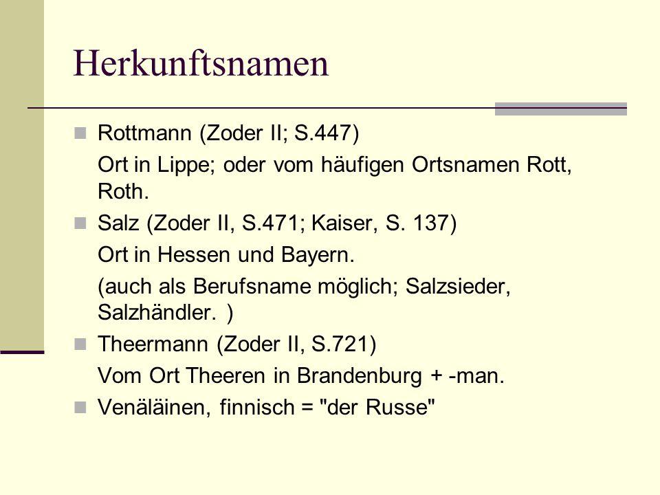 Herkunftsnamen Rottmann (Zoder II; S.447)
