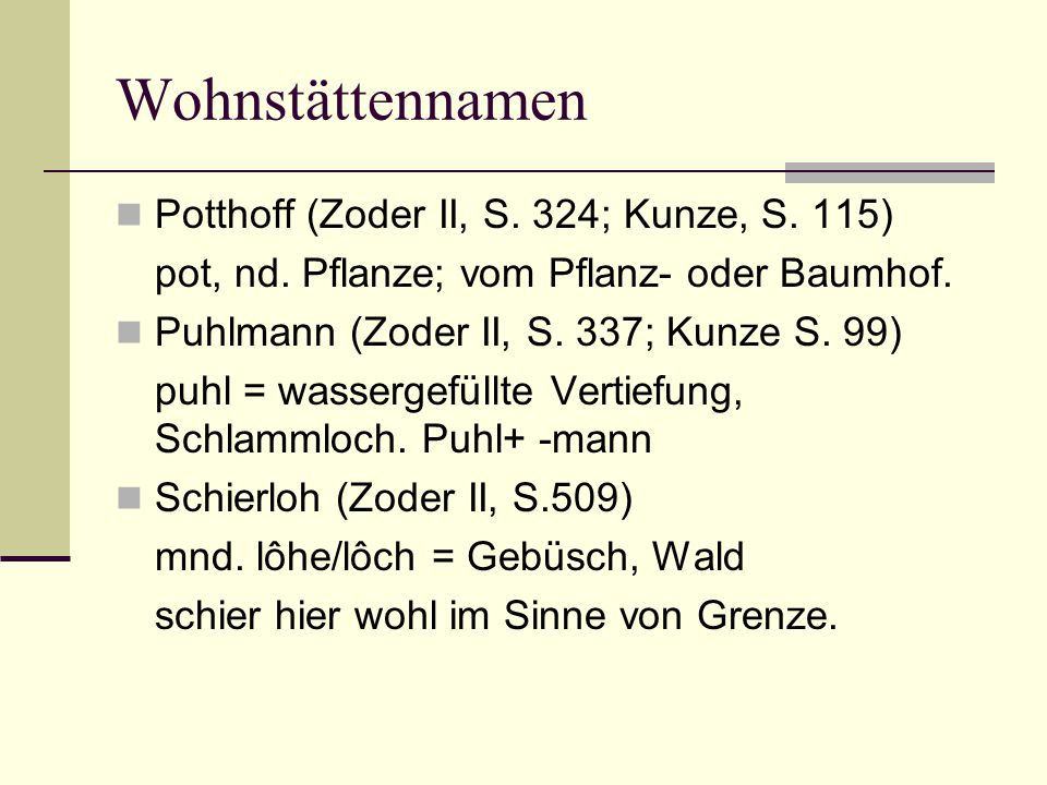 Wohnstättennamen Potthoff (Zoder II, S. 324; Kunze, S. 115)