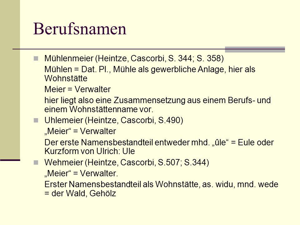 Berufsnamen Mühlenmeier (Heintze, Cascorbi, S. 344; S. 358)