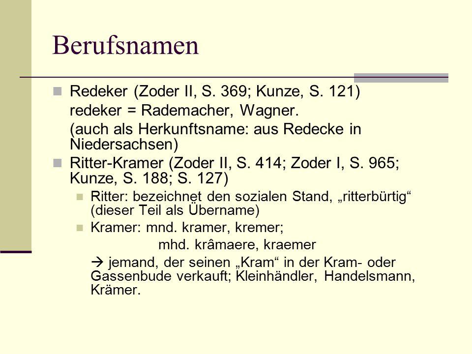 Berufsnamen Redeker (Zoder II, S. 369; Kunze, S. 121)