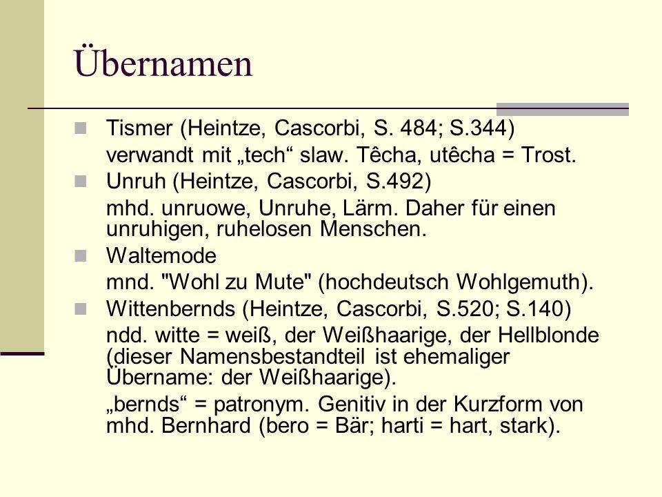 Übernamen Tismer (Heintze, Cascorbi, S. 484; S.344)