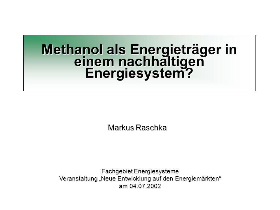Methanol als Energieträger in einem nachhaltigen Energiesystem