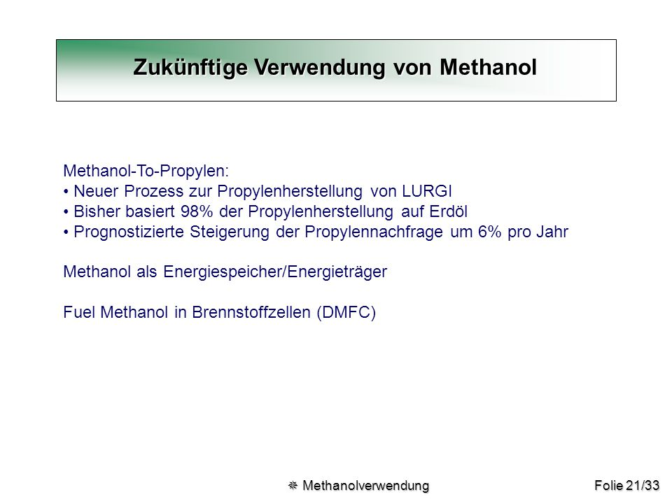 Zukünftige Verwendung von Methanol