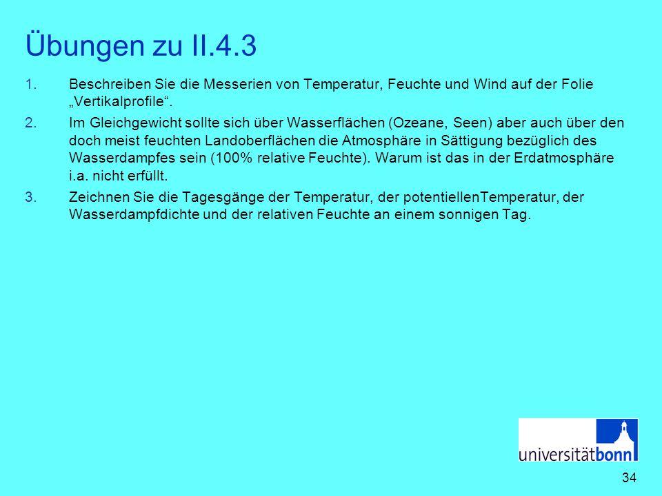"""Übungen zu II.4.3 Beschreiben Sie die Messerien von Temperatur, Feuchte und Wind auf der Folie """"Vertikalprofile ."""