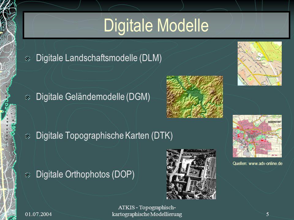 Digitale Modelle Digitale Landschaftsmodelle (DLM)