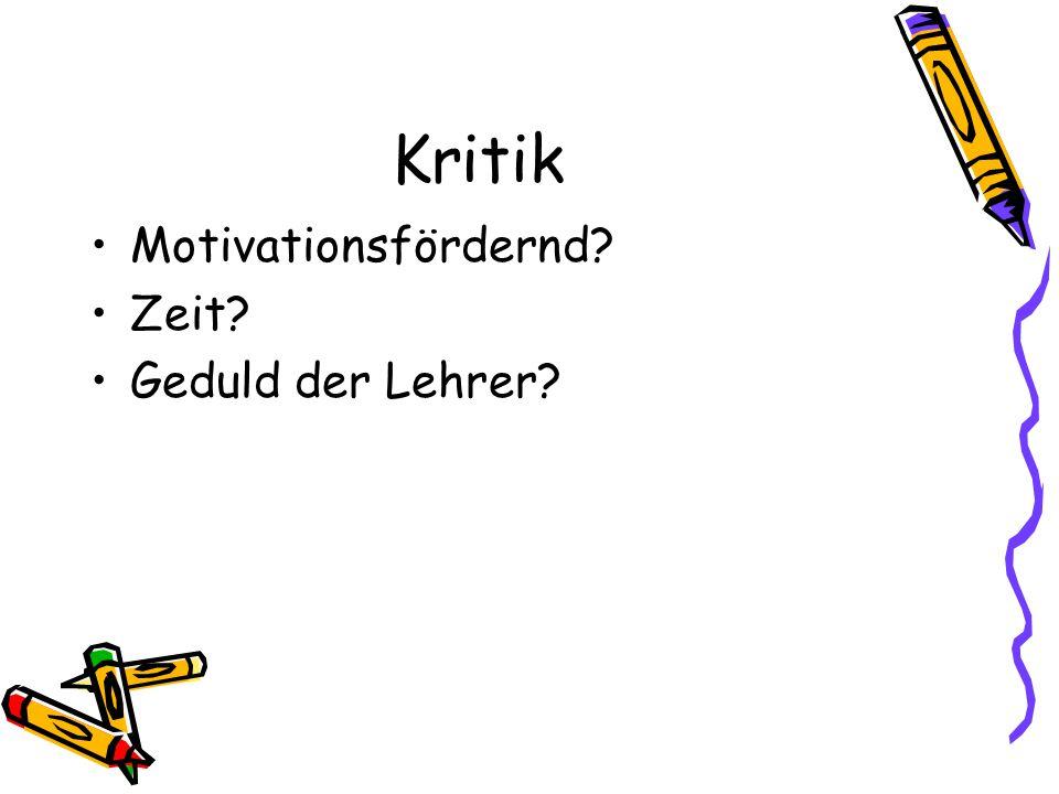 Kritik Motivationsfördernd Zeit Geduld der Lehrer