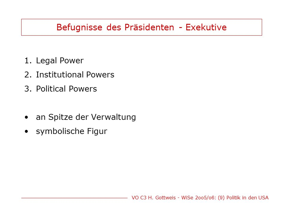 Befugnisse des Präsidenten - Exekutive