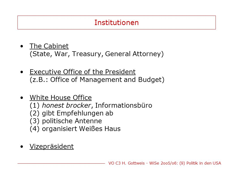 Institutionen The Cabinet (State, War, Treasury, General Attorney)