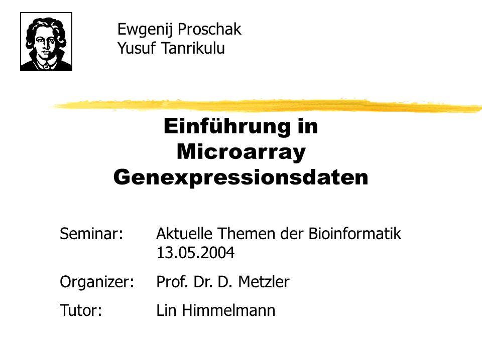 Einführung in Microarray Genexpressionsdaten