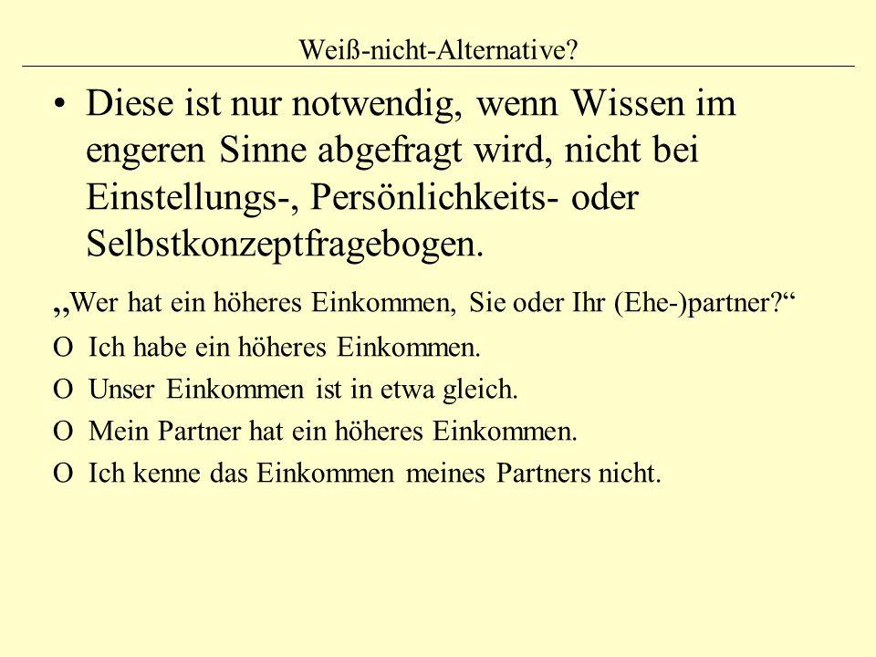 Weiß-nicht-Alternative