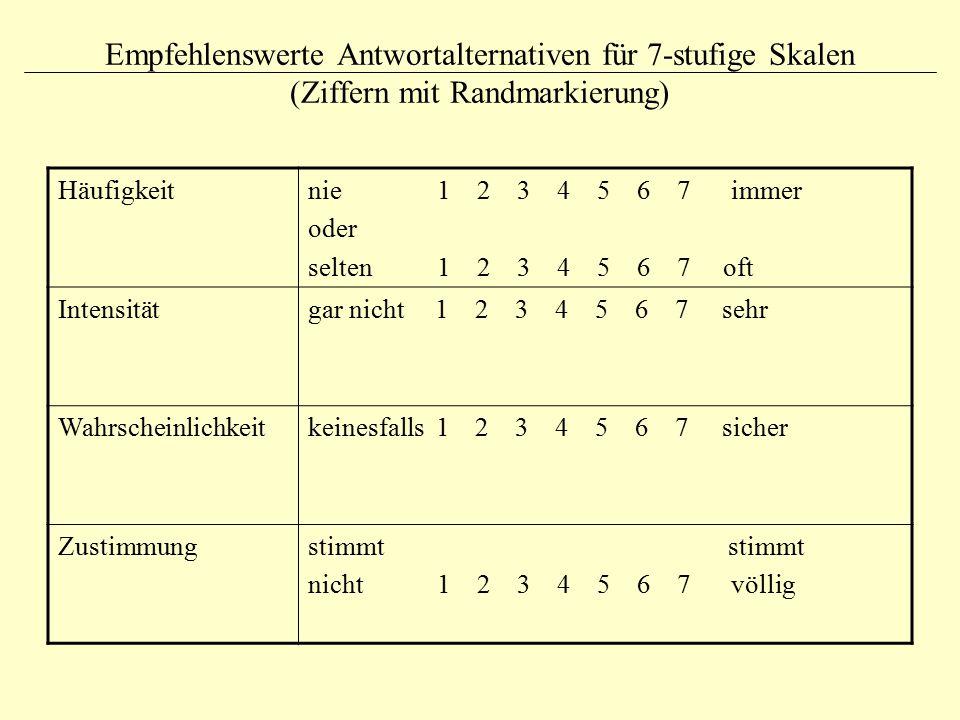 Empfehlenswerte Antwortalternativen für 7-stufige Skalen (Ziffern mit Randmarkierung)