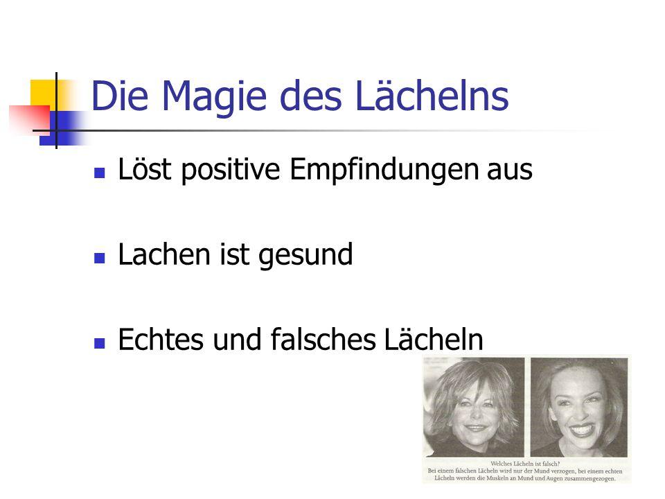 Die Magie des Lächelns Löst positive Empfindungen aus