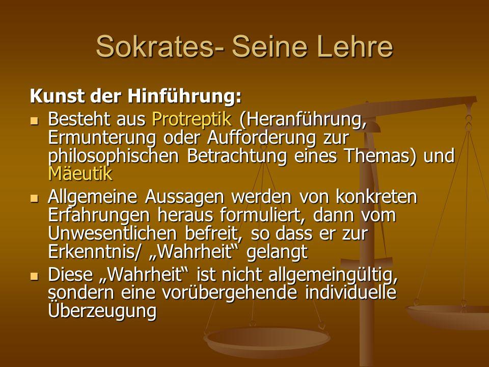 Sokrates- Seine Lehre Kunst der Hinführung: