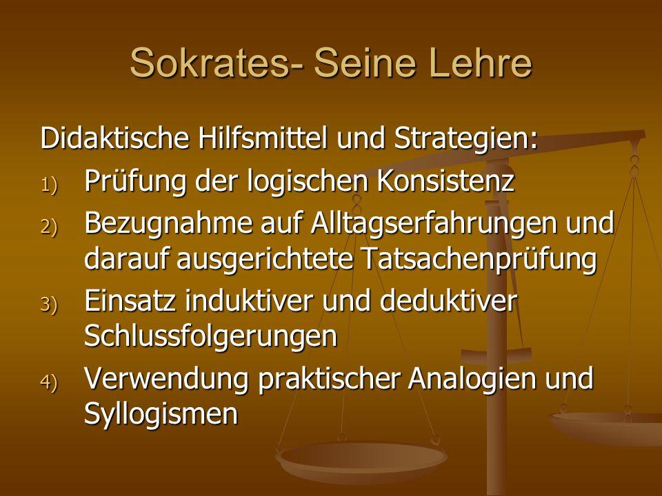 Sokrates- Seine Lehre Didaktische Hilfsmittel und Strategien: