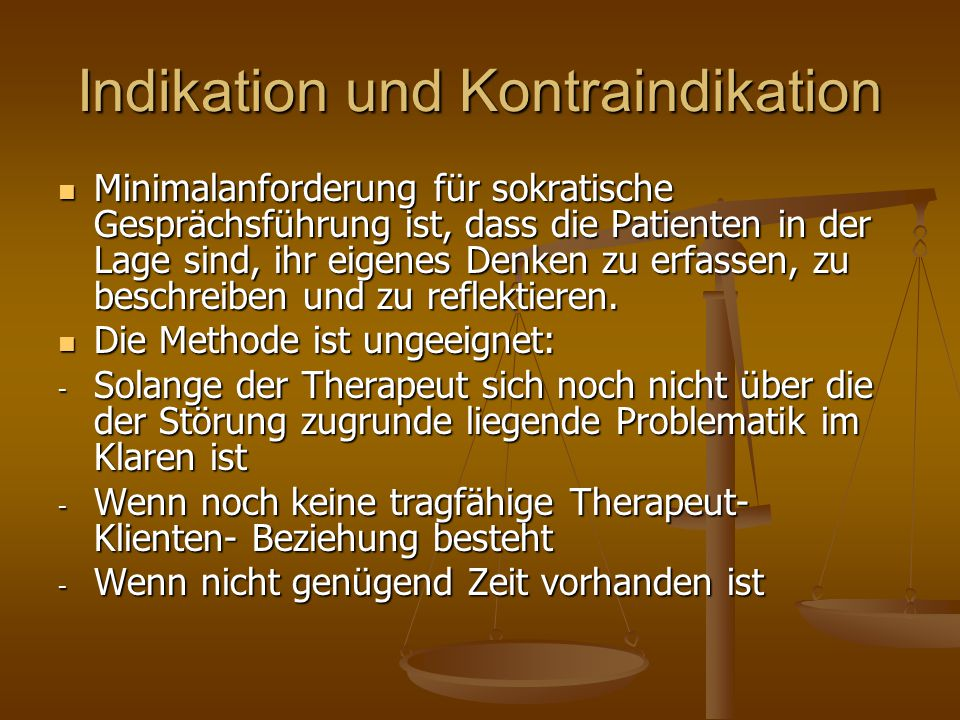 Indikation und Kontraindikation