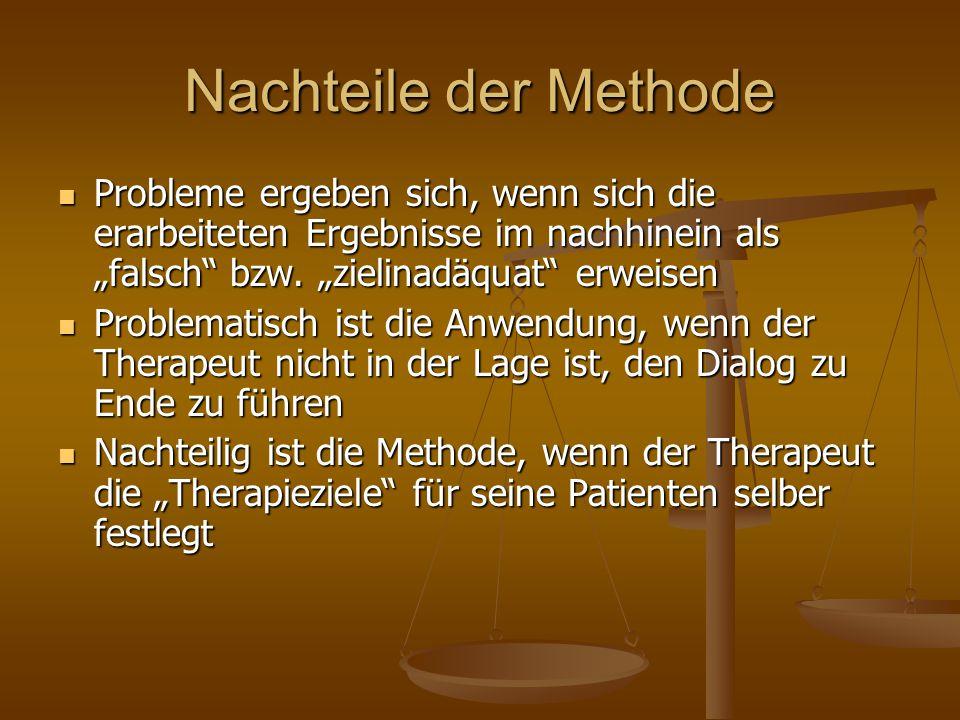 """Nachteile der Methode Probleme ergeben sich, wenn sich die erarbeiteten Ergebnisse im nachhinein als """"falsch bzw. """"zielinadäquat erweisen."""