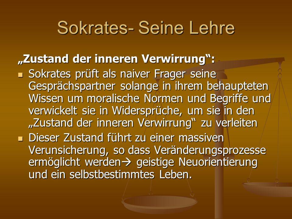 """Sokrates- Seine Lehre """"Zustand der inneren Verwirrung :"""