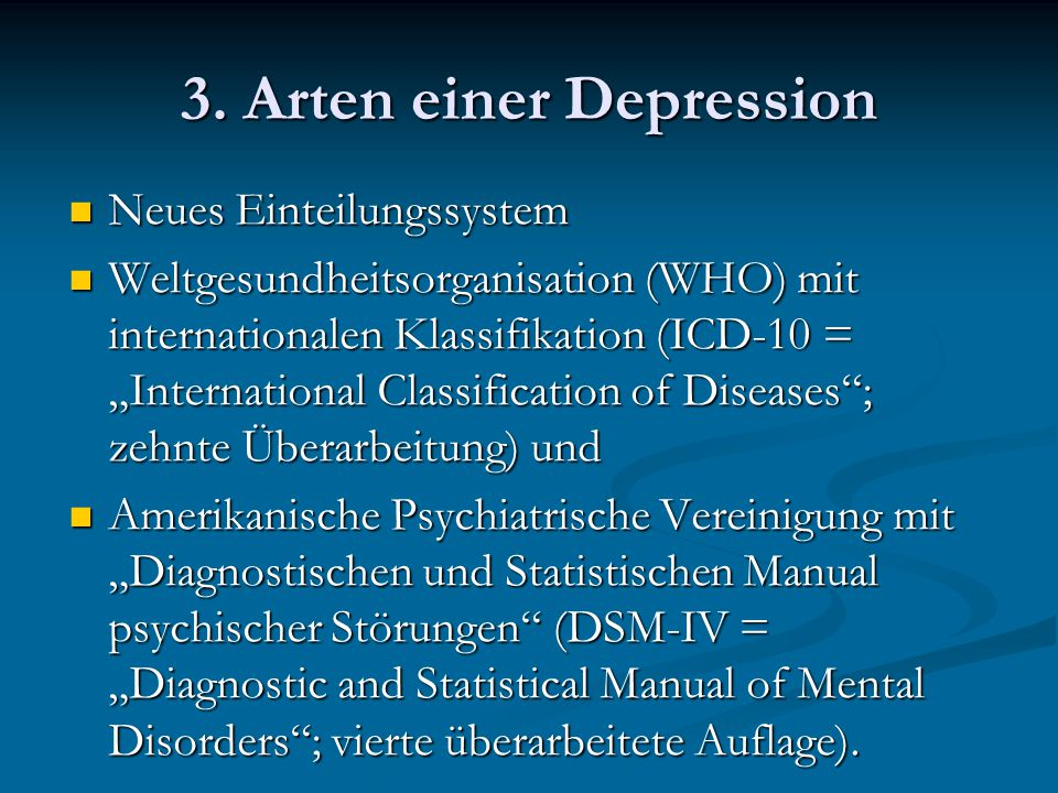 3. Arten einer Depression