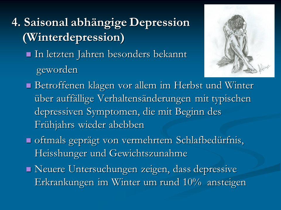 4. Saisonal abhängige Depression (Winterdepression)