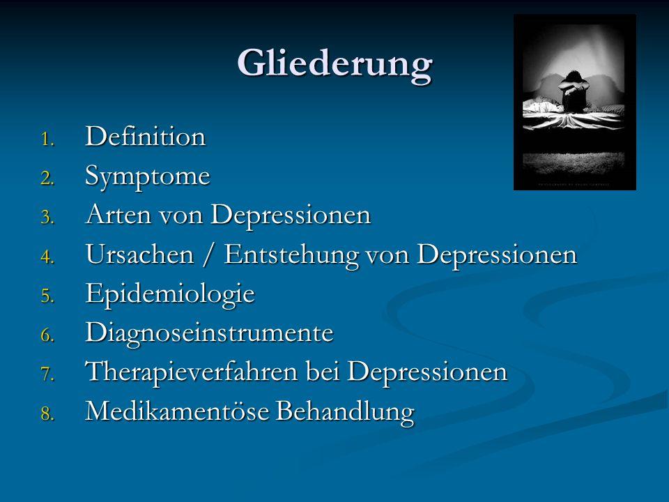 Gliederung Definition Symptome Arten von Depressionen