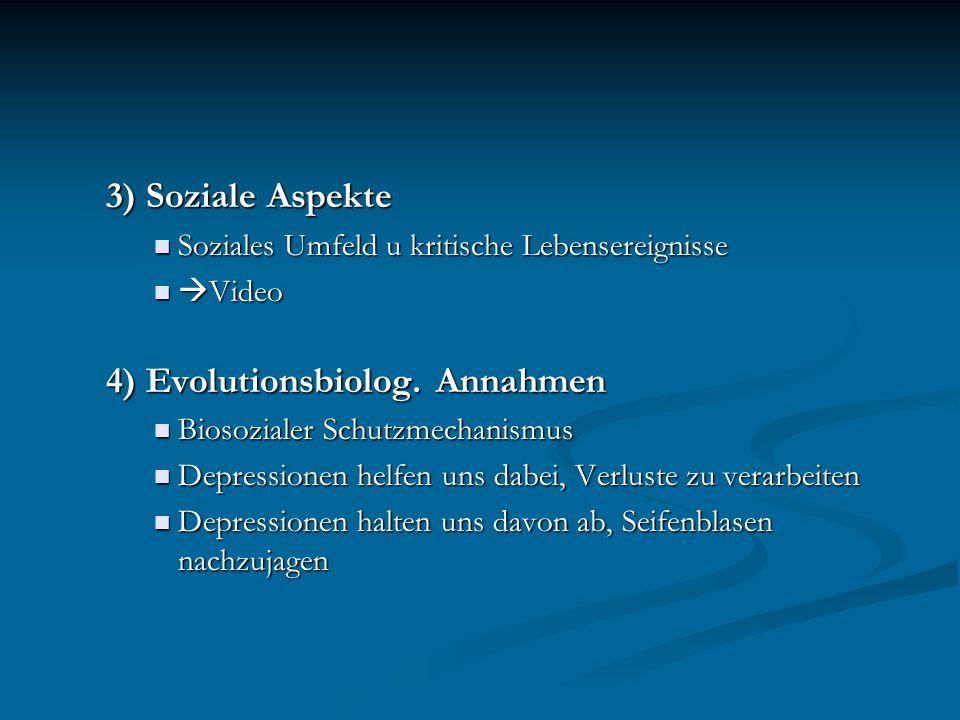 4) Evolutionsbiolog. Annahmen