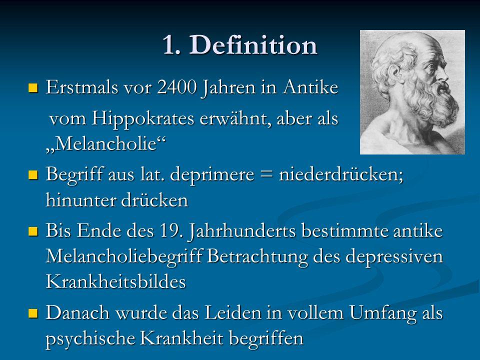 1. Definition Erstmals vor 2400 Jahren in Antike