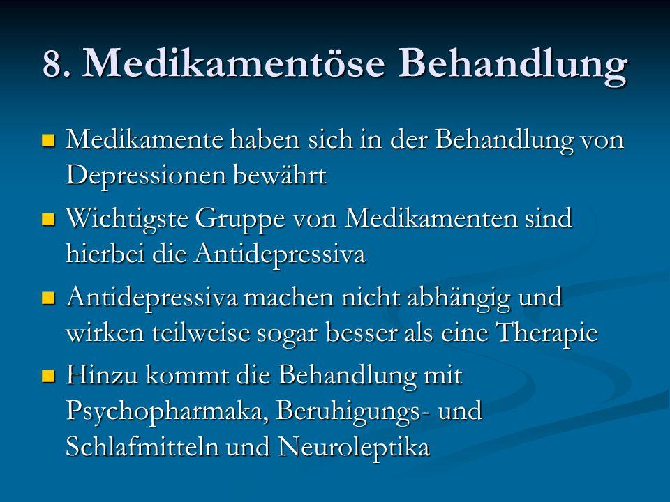 8. Medikamentöse Behandlung