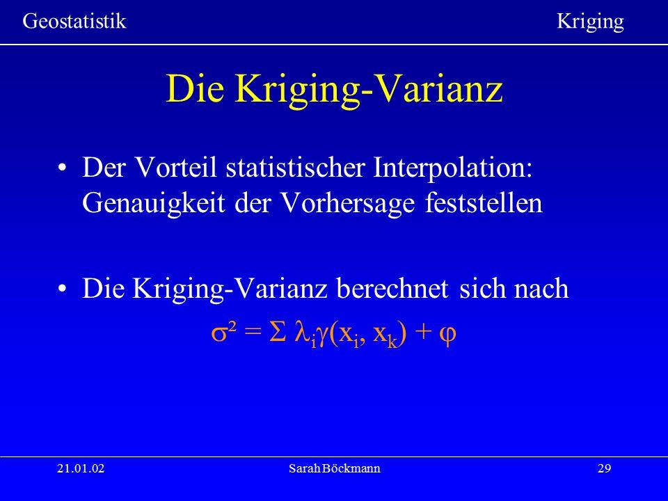Die Kriging-Varianz Der Vorteil statistischer Interpolation: Genauigkeit der Vorhersage feststellen.