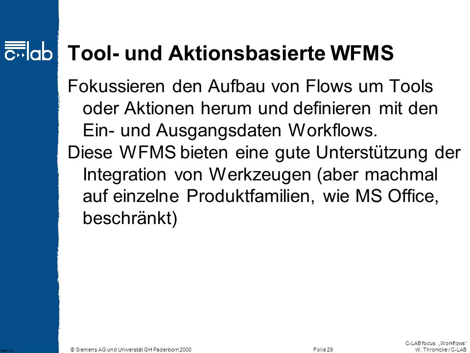 Tool- und Aktionsbasierte WFMS