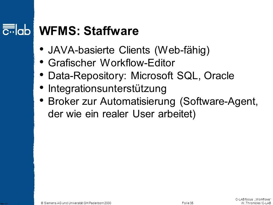 WFMS: Staffware JAVA-basierte Clients (Web-fähig)