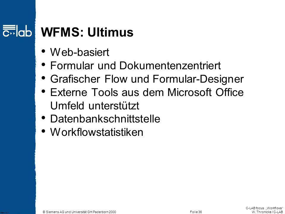 WFMS: Ultimus Web-basiert Formular und Dokumentenzentriert