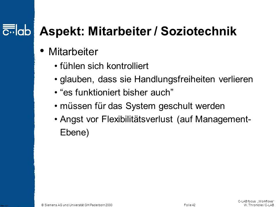 Aspekt: Mitarbeiter / Soziotechnik