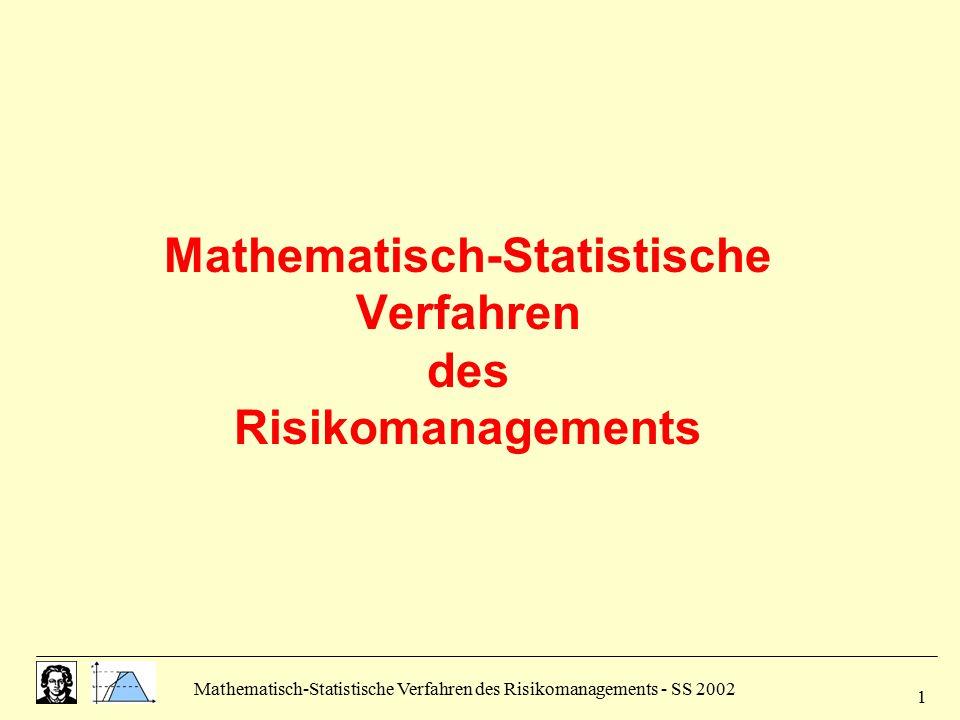 Mathematisch-Statistische Verfahren des Risikomanagements
